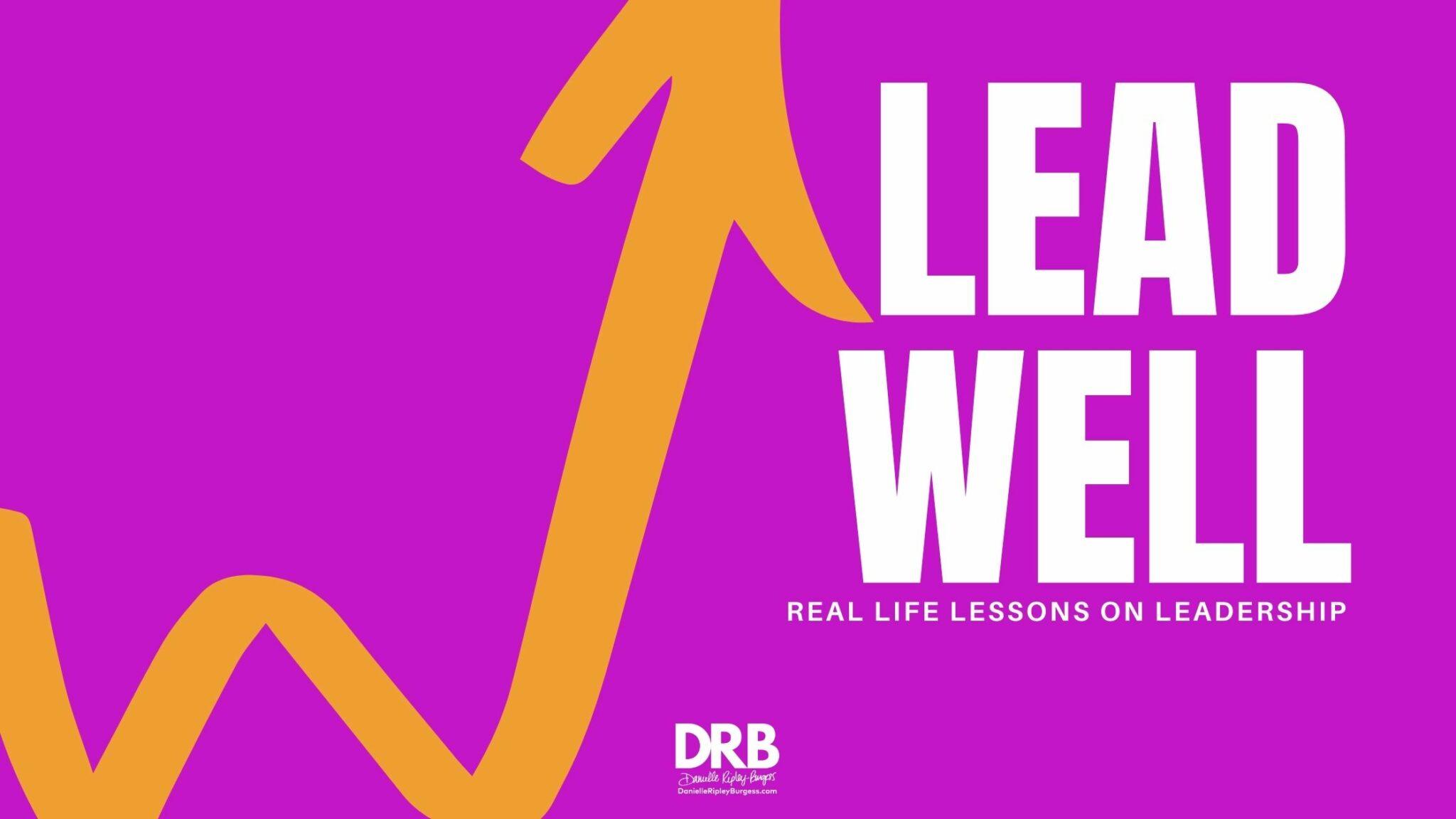 Lead Well - Blog Header